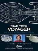 Star Trek  the U  S  S  Voyager NCC 74656 Illustrated Handbook Plus Collectible