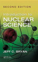 Introduction to Nuclear Science  Second Edition PDF
