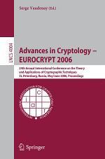 Advances in Cryptology - EUROCRYPT 2006