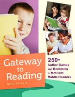 Gateway to Reading  250  Author Games and Booktalks to Motivate Middle Readers PDF