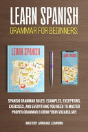 Learn Spanish Grammar For Beginners
