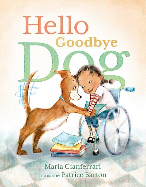 Download Hello Goodbye Dog Book