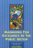 Managing for Excellence in the Public Sector PDF