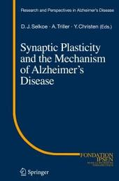 Synaptic Plasticity and the Mechanism of Alzheimer's Disease