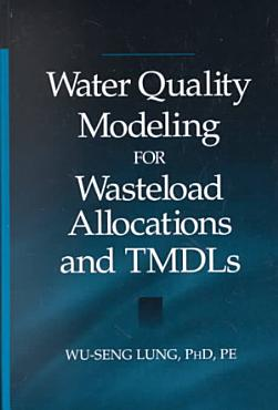 Water Quality Modeling for Wasteload Allocations and TMDLs PDF