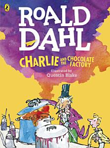 Charlie and the Chocolate Factory  Colour Edition  Book