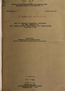List of Serials Currently Received in the Library of the United States Department of Agriculture  Nov  1  1949 PDF