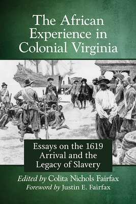 The African Experience in Colonial Virginia