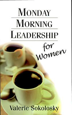 Monday Morning Leadership for Women
