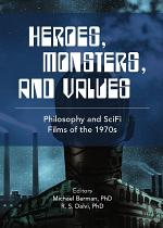 Heroes, Monsters and Values