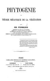 Phytogénie, ou théorie mecanique de la végétation