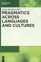 Pragmatics across Languages and Cultures PDF