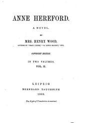 Anne Hereford: A Novel, Volume 2
