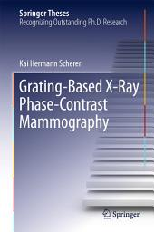 Grating-Based X-Ray Phase-Contrast Mammography