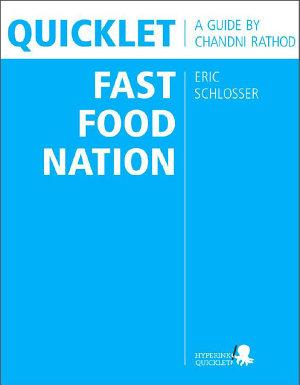 Quicklet on Eric Schlosser s Fast Food Nation