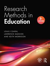 Research Methods in Education: Edition 8