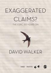 Exaggerated Claims?: The ESRC, 50 Years On