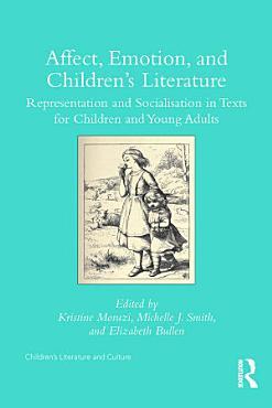 Affect  Emotion  and Children   s Literature PDF