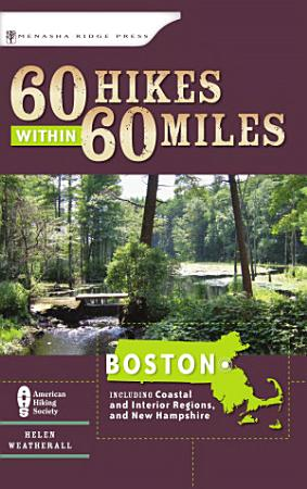 60 Hikes Within 60 Miles  Boston PDF