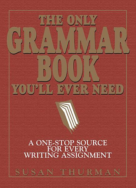 Download The Only Grammar Book You ll Ever Need Book