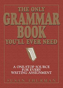 The Only Grammar Book You ll Ever Need PDF