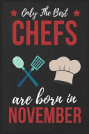 Only the Best Chefs Are Born in November