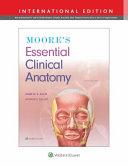 Moore s Essential Clinical Anatomy  International Edition PDF