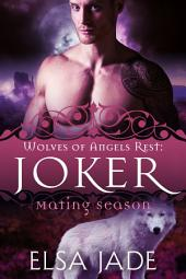 Joker: Wolves of Angels Rest