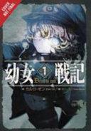 The Saga of Tanya the Evil  Vol  1  light novel  PDF