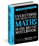 Everything You Need to Ace Maths in One Big Fat Notebook