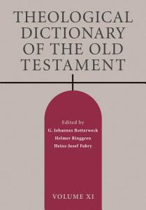 Theological Dictionary of the Old Testament  Volume XI PDF