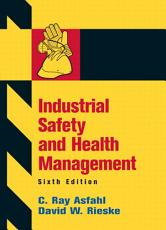 Industrial Safety and Health Management PDF