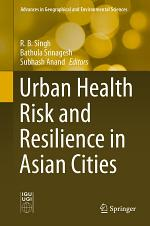 Urban Health Risk and Resilience in Asian Cities