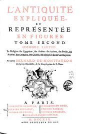 L'antiquité expliquée et représentée en figures: Volume2,Partie2