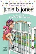 Junie B  Jones and a Little Monkey Business PDF