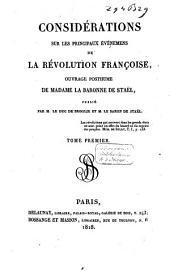 Considérations sur les principaux événemens de la révolution françoise: ouvrage posthume, Volume1
