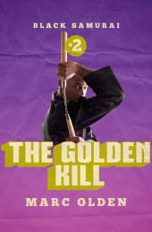 The Golden Kill