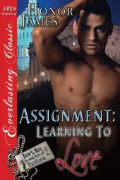 Assignment: Learning to Love [Hawt Men In and Out of Uniform 2]