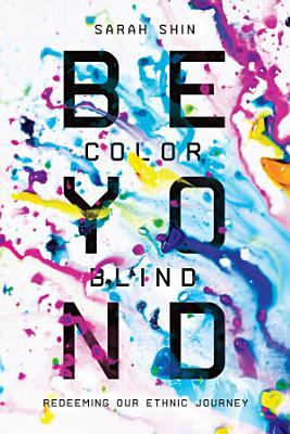 Beyond Colorblind