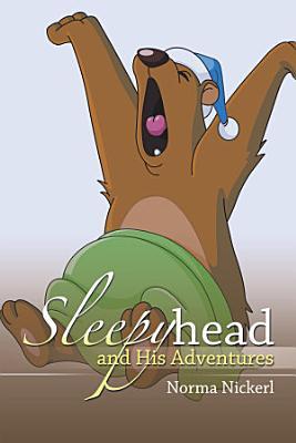 Sleepyhead and His Adventures