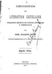 Lecciones de literatura castellana: Colección selecta de poesías españolas y americanas