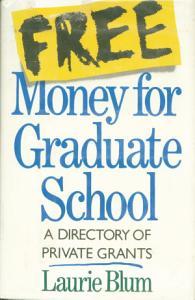 Free Money For Graduate School Book