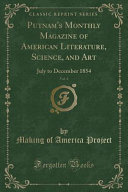 Putnam s Monthly Magazine of American Literature  Science  and Art  Vol  4 PDF