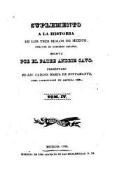 Los tres siglos de Mexico durante el gobierno español: hasta la entrada del ejército trigarante, Volumen 4