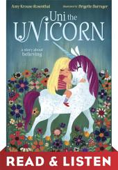 Uni the Unicorn: Read & Listen Edition