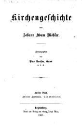 Kirchengeschichte: Zweiter Zeitraum: Das Mittelalter, Band 2