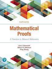 Mathematical Proofs: A Transition to Advanced Mathematics, Edition 4