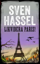 Likvidera Paris: Svenska Utgåvan