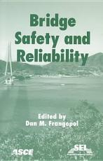Bridge Safety and Reliability PDF