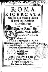 Roma ricercata nel suo sito, da Fioravante Martinelli